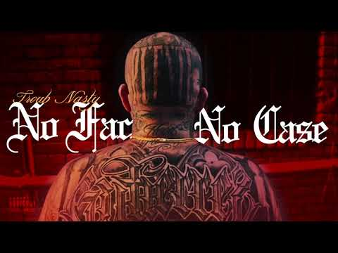 Troub Nasty - No Face No Case (Official Audio) Produced by Paupa