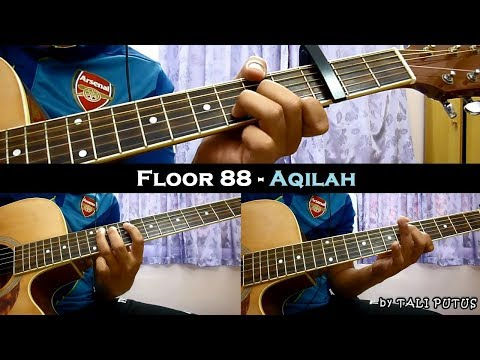 Floor 88 - Aqilah (Instrumental/Full Acoustic/Guitar Cover)