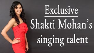 Exclusive: Shakti Mohan's singing talent