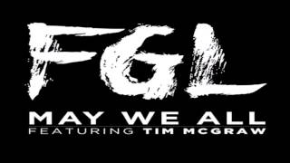 Florida Georgia Line May We All Feat Tim Mcgraw