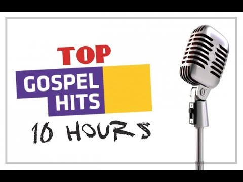 Top Gospel Hit 10 hours