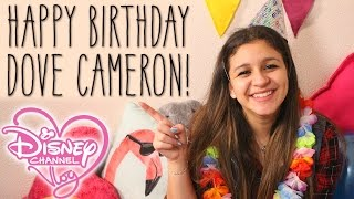 Happy Birthday Dove Cameron! | The Disney Channel Vlog #27