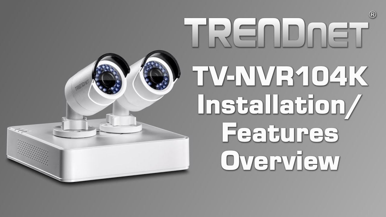 TRENDNET TV-NVR104K V1.0R NETWORK CAMERA WINDOWS 7 DRIVERS DOWNLOAD