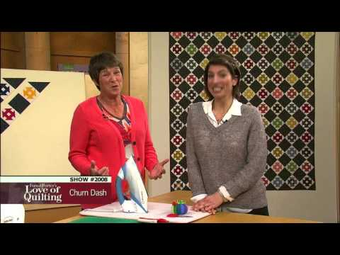 Love Of Quilting: How To Make The Churn Dash Quilt (2008)