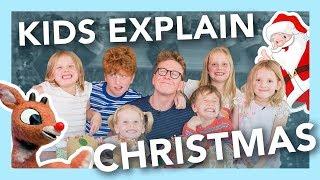 Kids Explaining Christmas & Who is Santa?!