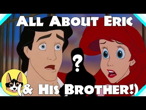 All About Prince Eric & His BROTHER!  |  Disney The Little Mermaid Analysis