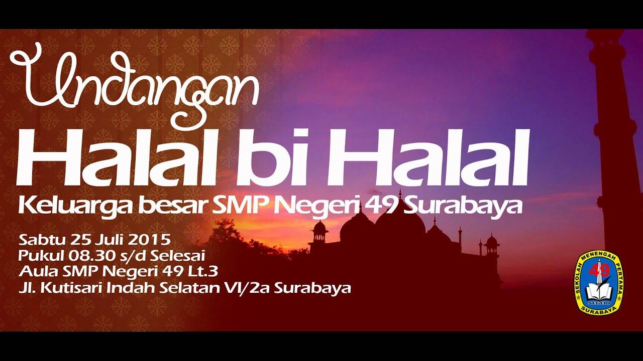 Undangan Halal Bi Halal Smp Negeri 49 Surabaya Youtube