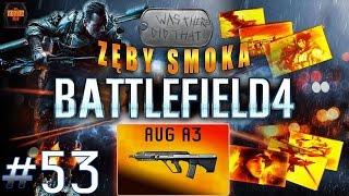 Co u mnie? - Battlefield 4 multiplayer pl, BF4 gameplay #53 - Szturm, Targ Pereł