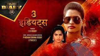 Police Diary Hindi Serial Latest Episode 2019 | 3 Idiots Crime Story | Police Diary Romance Episodes