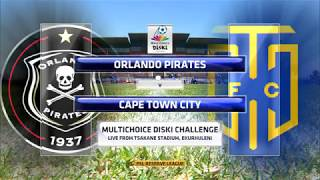 MultiChoice Diski Challenge 2017/2018 - Orlando Pirates vs Cape Town City
