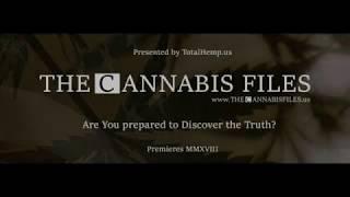 The Cannabis Files (Trailer)