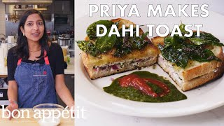 Download Priya Makes Dahi Toast | From the Test Kitchen | Bon Appétit Mp3 and Videos