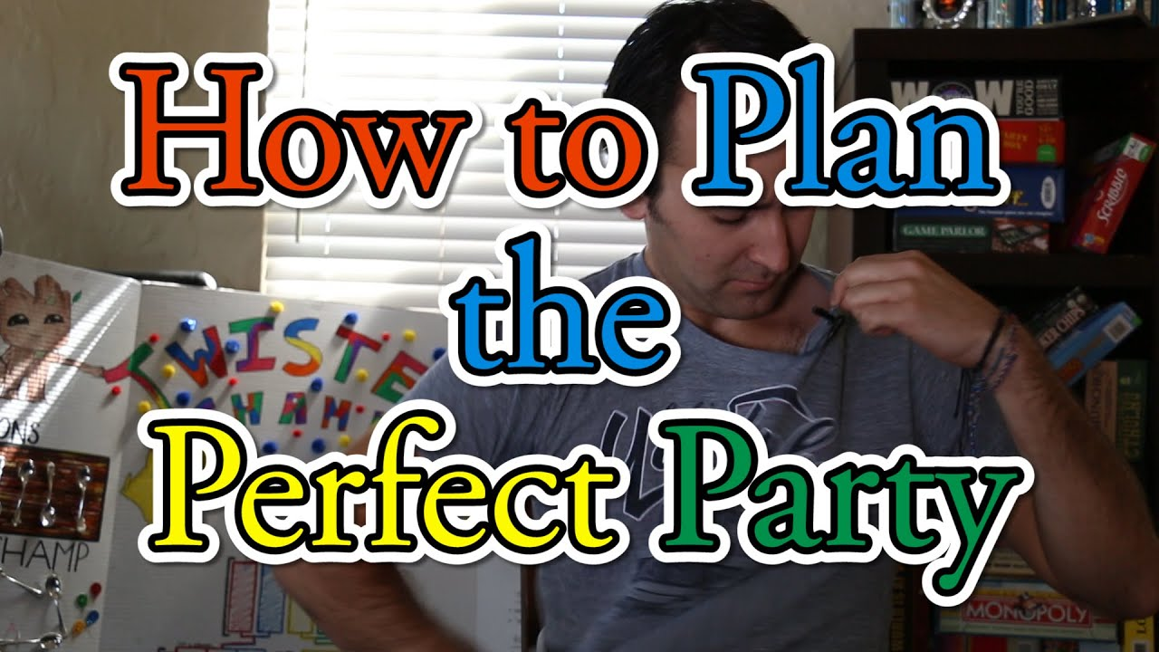 How to plan the perfect party youtube for How to plan a party