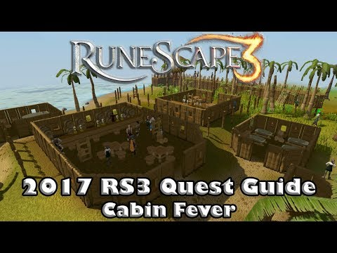 RS3 Quest Guide - Cabin Fever - 2017(Up to Date!)
