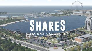 Shares, Laguna Gamagori