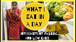 What I eat in a day for weight loss | Intermittent Fasting + Low Carb Diet | Azra Khan Fitness
