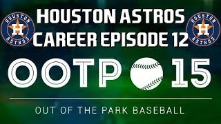 Out of the Park Baseball (OOTP) 15: Houston Astros Career - 2018 ALDS [EP12]