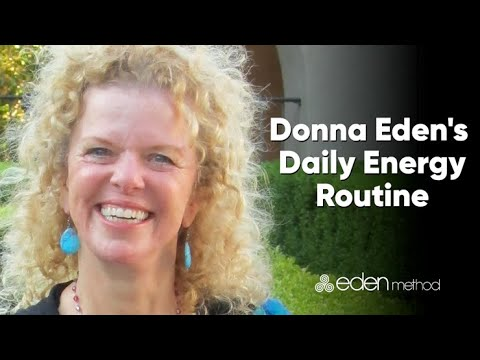 Donna Eden S Daily Energy Routine Official Version Youtube