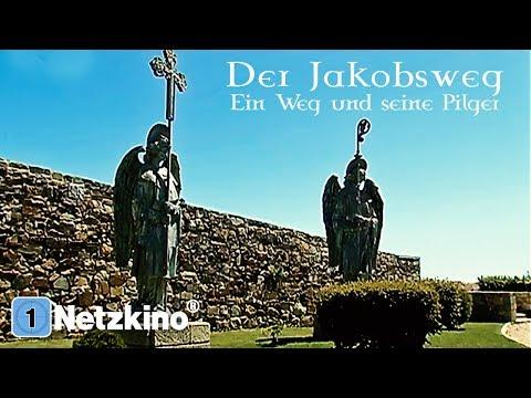 Der Jakobsweg - Ein Weg und seine Pilger (Dokumentation in voller Länge, kompletter Film Deutsch)