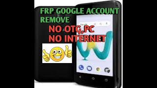 Remove frp on wiko sunny