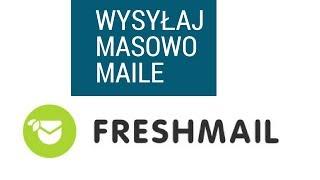 Wysyłaj masowo maile z freshmail - Recenzja
