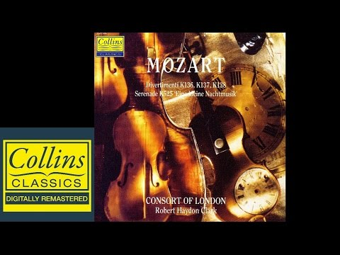 Mozart - Eine Kleine Nachtmusik and Divertimenti - R. Haydon Clark - Consort Of London (FULL ALBUM)