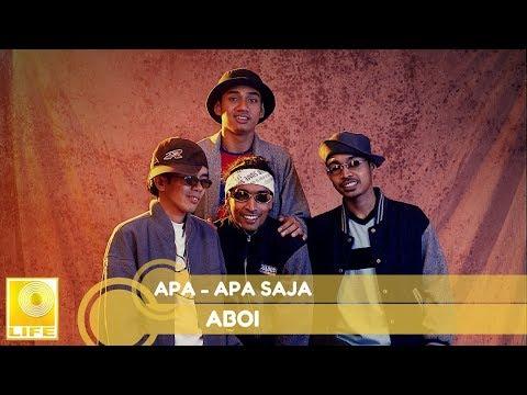 Aboi - Apa-Apa Saja (Official Audio)