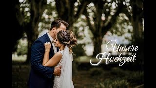 Our Wedding I Unsere Hochzeit 2018