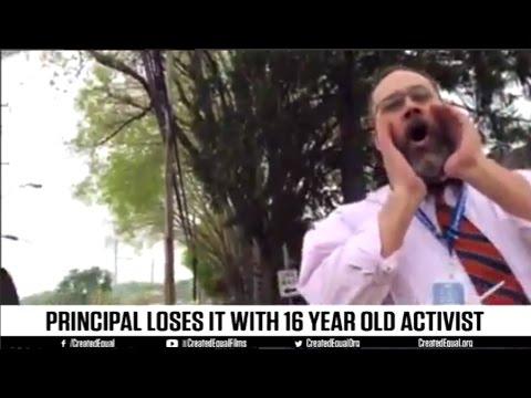 Principal blows a gasket with 16 yr. old activist