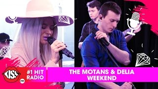 The Motans feat. Delia - Weekend (Live @ Kiss FM)
