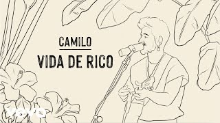 Camilo - Vida de Rico (Official Lyric Video)