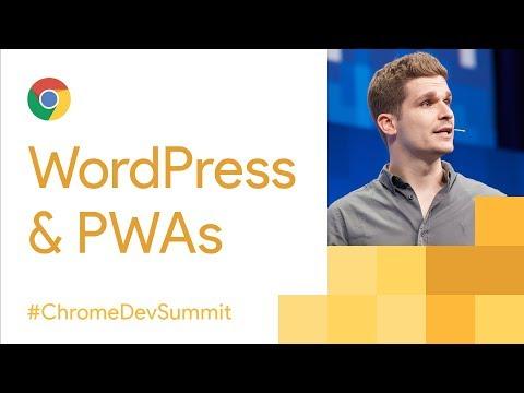 WordPress + PWAs = 💖 (Chrome Dev Summit 2017)