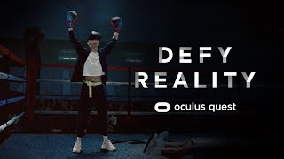 Defy Reality | Oculus Quest | Anthem
