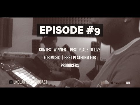 UnQuantized #9 Contest Winner | Best Place to Live for Music | Best Platform for Producers