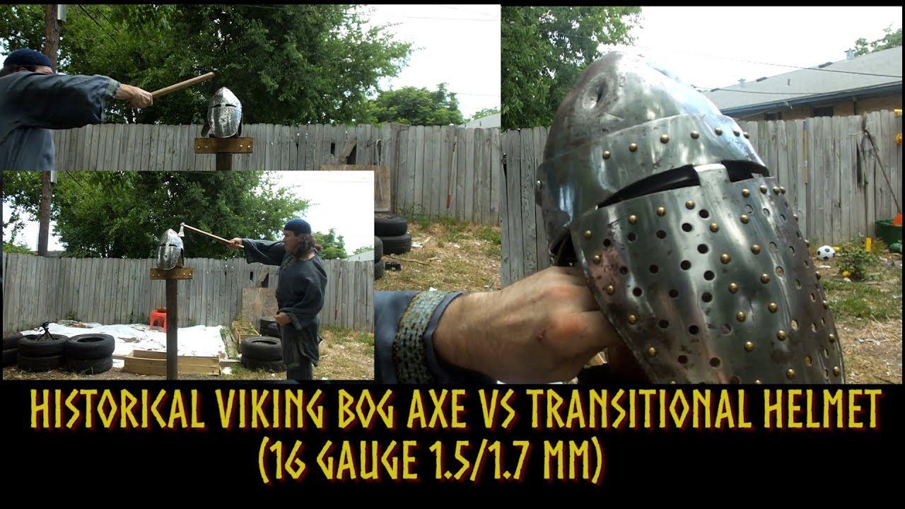 Historical Viking bog axe vs transitional helm (16 gauge 1 5/1 7 mm)