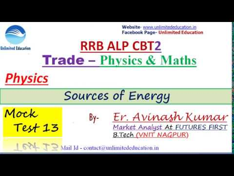 Physics & Maths Trade | mock test -13 |Physics - Sources of Energy By Er. Avinash Kumar| RRB ALP