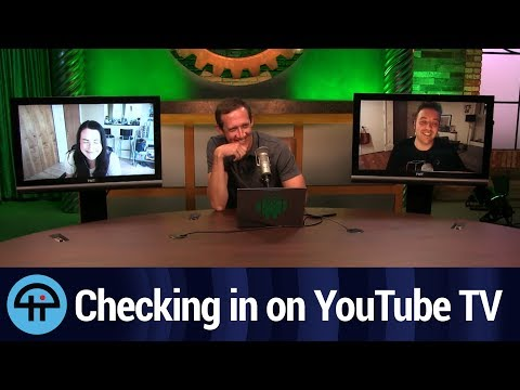 Checking in on YouTube TV