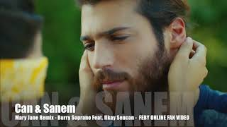 Can & Sanem - Mary Jane Remix Video