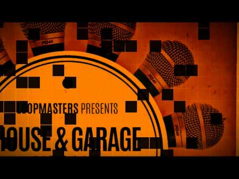 House Music Acapellas - Loopmasters presents House & Garage Vocals