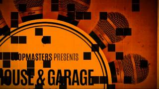 House Music Acapellas - Loopmasters presents House Garage Vocals