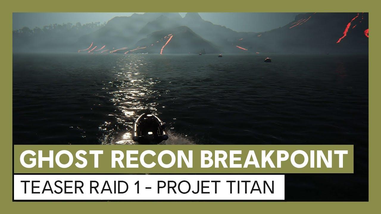 Ghost Recon Breakpoint : Teaser Raid 1 - Projet Titan Teaser | Ubisoft