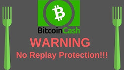 Hardfork Without Replay Protection Explained   Bitcoin Cash (11-15-18)