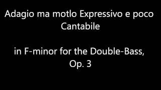 Adagio ma molto Expressivo e poco Cantabile, Op. 3 - Ligon
