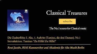Wolfgang Amadeus Mozart - Die Zauberflöte: I. Akt, 1. Auftritt (Tamino, die drei Damen). Nr....