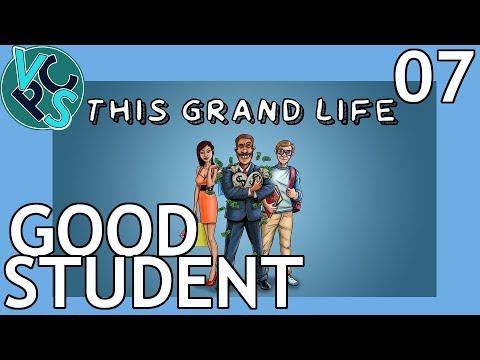 Good Student : This Grand Life EP07 - Adult Life Simulator Gameplay