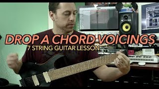 drop a chord voicings - 7 string guitar lesson