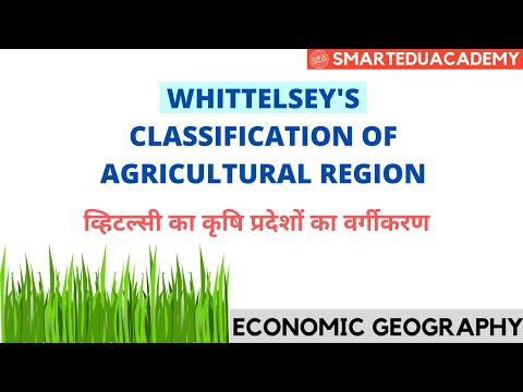 Whittlesey's Classification of Agricultural Regions in Hindi Optional Geography UGC NET