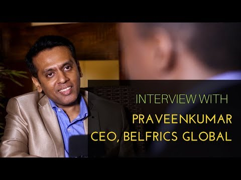 Interview with PraveenKumar - CEO, Belfrics Global, a Bitcoin and Blockchain Company