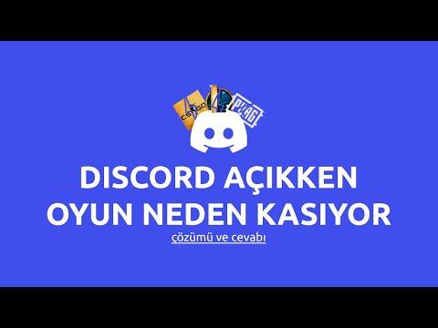Discord Açıkken Oyun Neden Kasıyor - Sorunun Çözümü | ExWeiv