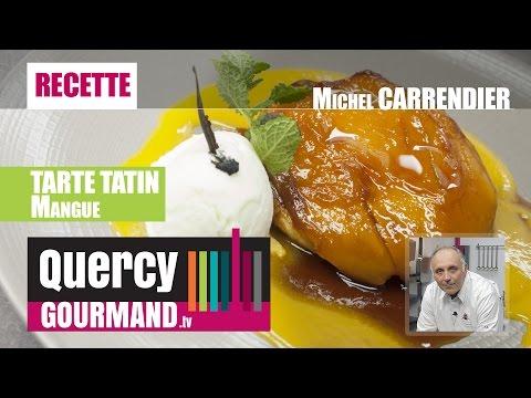 Recette : TARTE TATIN  Mangue – quercygourmand.tv